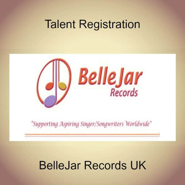 Talent Registration BelleJar Records